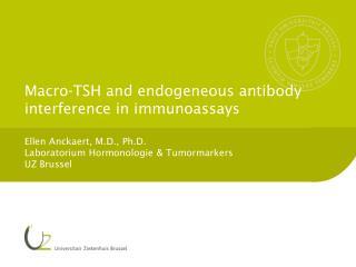 Macro-TSH and endogeneous antibody interference in immunoassays