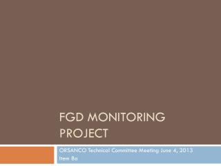 FGD Monitoring Project