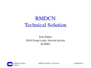 RMDCN Technical Solution