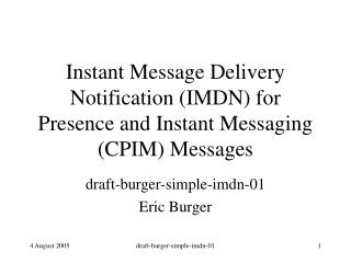Instant Message Delivery Notification (IMDN) for Presence and Instant Messaging (CPIM) Messages