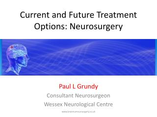 Current and Future Treatment Options: Neurosurgery