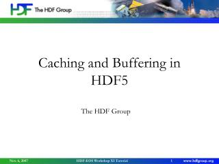 Caching and Buffering in HDF5