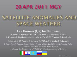 20 Apr 2011  mgy Satellite Anomalies and Space Weather