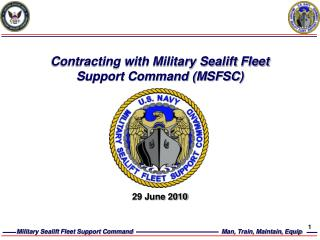 Contracting with Military Sealift Fleet Support Command (MSFSC)