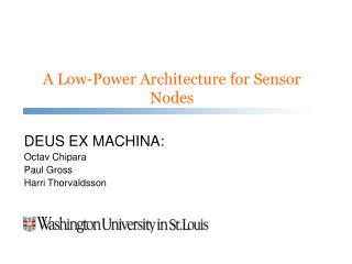 A Low-Power Architecture for Sensor Nodes