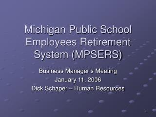 Michigan Public School Employees Retirement System (MPSERS)