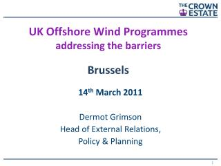 UK Offshore Wind Programmes addressing the barriers Brussels