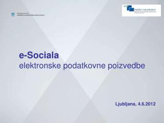 e-Sociala elektronske podatkovne poizvedbe