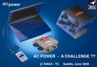 AC POWER  -  A CHALLENGE ?? @ WAEA - TC     Seattle, June 2000