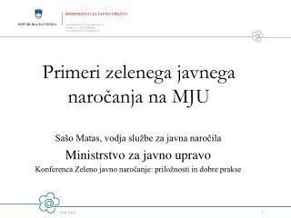 Primeri zelenega javnega naročanja na MJU