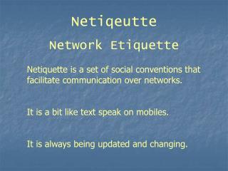 Netiqeutte Network Etiquette