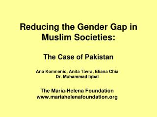 Reducing the Gender Gap in Muslim Societies: The Case of Pakistan