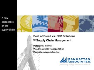 Best of Breed vs. ERP Solutions  for  Supply Chain Management