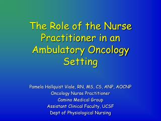 The Role of the Nurse Practitioner in an Ambulatory Oncology Setting