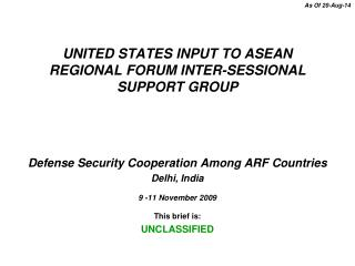 UNITED STATES INPUT TO ASEAN REGIONAL FORUM INTER-SESSIONAL SUPPORT GROUP