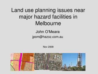 Land use planning issues near major hazard facilities in Melbourne