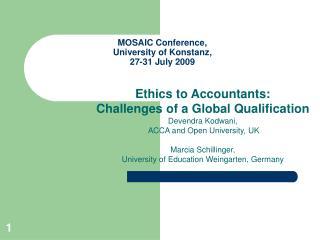 MOSAIC Conference, University of Konstanz,  27-31 July 2009