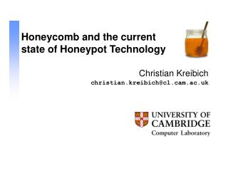 Honeycomb and the current state of Honeypot Technology