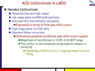 ACD Calibrations in L&EO