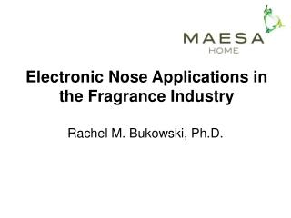 Electronic Nose Applications in the Fragrance Industry