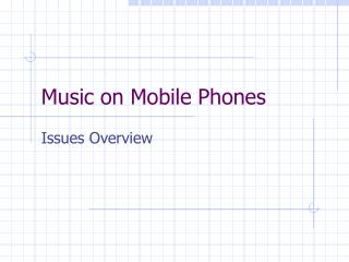 Music on Mobile Phones