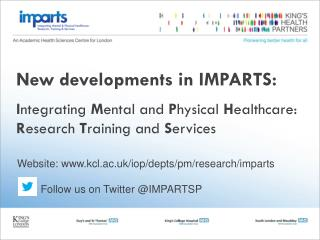 Website: kcl.ac.uk/iop/depts/pm/research/imparts          Follow us on Twitter @IMPARTSP