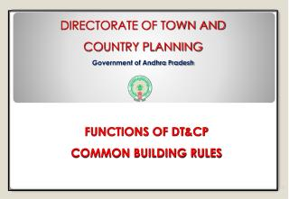DIRECTORATE OF TOWN AND  COUNTRY PLANNING Government of Andhra Pradesh