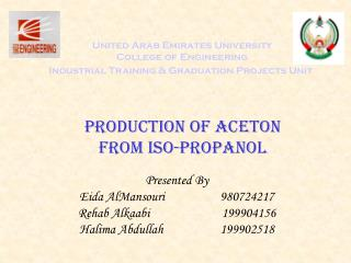 United Arab Emirates University College of Engineering Industrial Training  Graduation Projects Unit