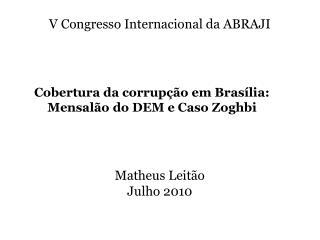 Matheus Leitão Julho 2010