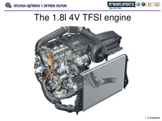 The 1.8l 4V TFSI engine