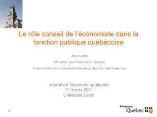 Le rôle conseil de l'économiste dans la fonction publique québécoise