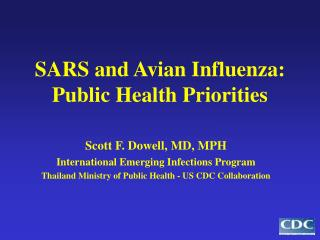 SARS and Avian Influenza: Public Health Priorities