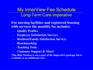 My InnerView Fee Schedule Long-Term Care Imperative