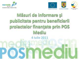 M ăsuri de informare şi publicitate pentru beneficiarii proiectelor finanţate prin POS Mediu