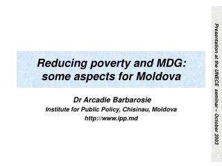 Reducing poverty and MDG: some aspects for Moldova