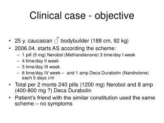 Clinical case  -  objective