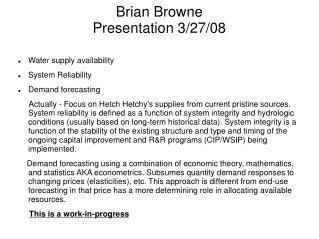 Brian Browne Presentation 3/27/08