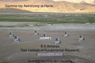 Gamma-ray Astronomy at  Hanle