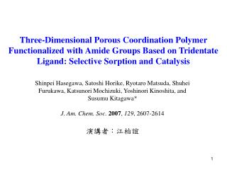 Porous Coordination Polymers (PCPs)