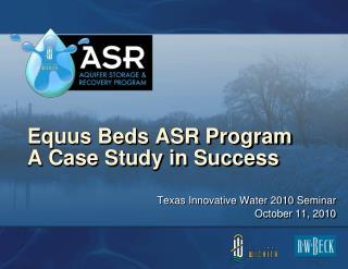 Equus Beds ASR Program A Case Study in Success
