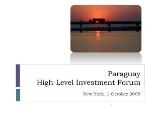 Paraguay High-Level Investment Forum
