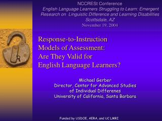 Response-to-Instruction  Models of Assessment: Are They Valid for  English Language Learners