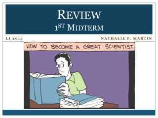 Review 1 st  Midterm
