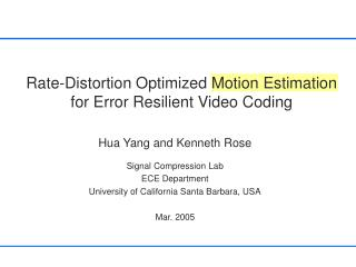 Rate-Distortion Optimized Motion Estimation for Error Resilient Video Coding