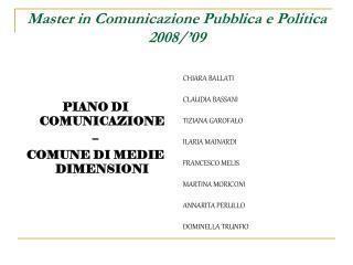 Master in Comunicazione Pubblica e Politica 2008/'09