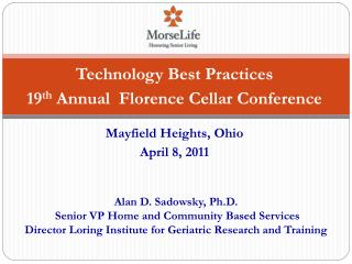 Technology Best Practices 19 th  Annual  Florence Cellar Conference Mayfield Heights, Ohio