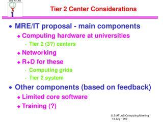 Tier 2 Center Considerations