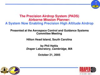 Presented at the Aerospace Control and Guidance Systems Committee Meeting