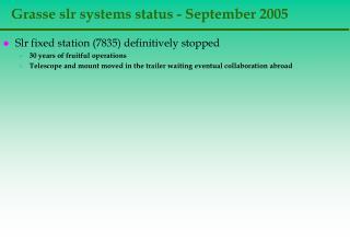 Grasse slr systems status - September 2005