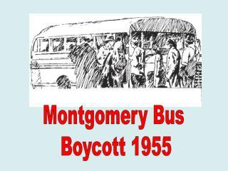 Montgomery Bus  Boycott 1955